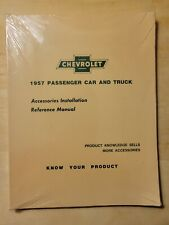 1957 Chevrolet Car and Truck Accessories Installation Reference Manual