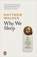 Why We Sleep: The New Science of Sleep and Dreams | Matthew Walker