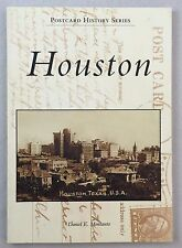 Arcadia Postcard History Series Houston Texas Daniel E Monsanto