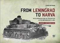 From Leningrad to Narva An Illustrated Study of the Battles in ... 9786155583186