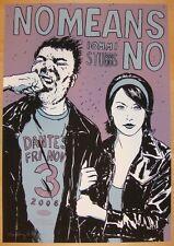 2006 No Means No - Portland Silkscreen Concert Poster s/n by Casey Burns