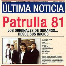 Patrulla 81 : Originales De Durango: Desde Sus Inicios CD