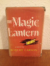 Vintage 1952 Book The Magic Lantern by Robert Carson