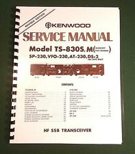 Kenwood TS-830S Service Manual -  Premium Card Stock Covers & 32 LB Paper!