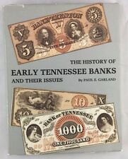 Numismatic Reference Scarce The History of Tennessee Banks and Their Issues