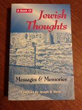 A Book of Jewish Thoughts: Messages and Memories HERTZ