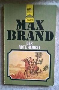 Max Brand - Der rote Hengst - Western-Tb - Heyne 2487