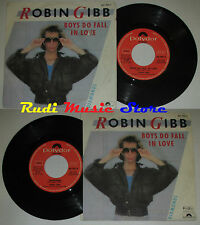 LP 45 7'' ROBIN GIBB Boys do fall in love 1984 italy POLYDOR BEE GEES cd mc dvd*