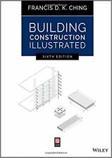 Building Construction Illustrated 6th Edition PAPERBACK 2020 Francis D. K. Ching