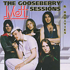 Mott the Hoople - Gooseberry Sessions & Rarities [New CD]