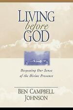 Living Before God: Deepening Our Sense of the Divine Presence-ExLibrary
