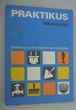 Praktikus -Sonderausgabe ~Anleitung zur handwerklichen Selbsthilfe =Fachbuch