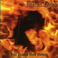 Internal Legion : Your Prayers Mean Nothing CD (2005) ***NEW***
