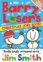 The Barry Loser Series: Barry Loser's Christmas joke book by Jim Smith