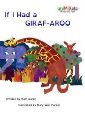 If I Had A GIRAF-AROO