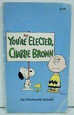 You're Not Elected, Charlie Brown Paperback Book by Charles M Schulz