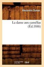 La Dame Aux Camelias (Ed.1886) (Paperback or Softback)