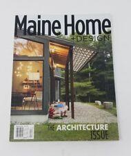 Maine Home + Design Magazine The Architecture Edition Dec 2014 Back Issue State