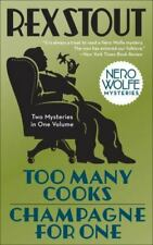 Nero Wolfe Ser.: Too Many Cooks/Champagne for One by Rex Stout (2009, Trade Paperback)
