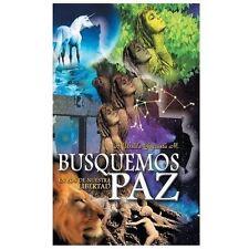 Busquemos Paz en Pos de Nuestra Libertad by A. Ursula Goyzueta (2013, Hardcover)