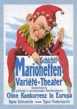 Schichtl´s Marionetten Theater Plakat um 1905 Faksimile 56 auf Büttenpapier