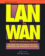 Lan to Wan Interconnection (McGraw-Hill Series on Computer Communications) by E