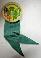 "Vintage Irish American Pinback Button w/ Ribbon Erin Go Bragh 1 1/4"" Diameter"