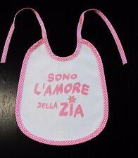 """Bavaglio bambina bebè neonata """"Sono l'amore della zia"""" regalo zia nipote rosa"""