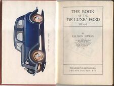 Ford De Luxe Ford 10 HP Model C Handbook for the owner driver by Ellison Hawks
