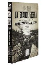 1914-1918 LA GRANDE GUERRA NELLE PRIME PAGINE DEL CORRIERE DELLA SERA [RIZZOLI]
