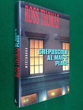 Ross THOMAS - CREPUSCOLO AL MAC'S PLACE , 1° Ed Mystbooks Mondadori (1993)