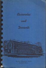 DEERFIELD IL ANTIQUE * FIRST PRESBYTERIAN CHURCH COOK BOOK CASSEROLES & DESSERTS