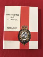 For England And St George A History Of The Royal Regiment Of Fusiliers