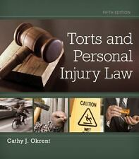 Torts and Personal Injury Law by Cathy Okrent (2014, Hardcover)