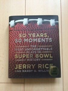 """Jerry Rice Autographed """"50 Years, 50 Moments"""" Super Bowl Hard Back Book Signed"""