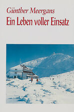 Ein Leben voller Einsatz Günther Meergans Biographie