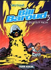 LARCENET: BILL BAROUD N°3. AUDIE. Edition originale. 2000.