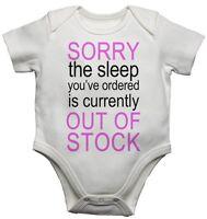Sorry Sleep Pedidos Es Fuera De Stock De niña divertidos para bebé/bebé Camiseta