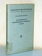 Paul Reinhard Beierlein: Das ehemalige Erzgebirgsamt Grünhain um 1700