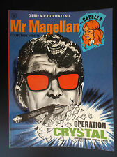 Mr Magellan Operation Crystal EO NEUF Collection Vedette