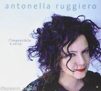 Antonella Ruggero: UNMÖGLICHES WIRD È Certo - CD