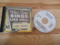 CD Rock Peter Case - Sings Like Hell (13 Song) ZYX / VANGUARD REC