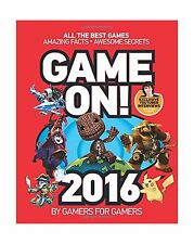 Game On! 2016: All the Best Games: Awesome Facts and Coolest Se... Free Shipping