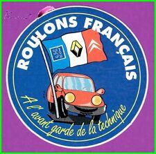 Ancien Autocollant Roulons Français Voiture Car Peugeot Renault Citroën