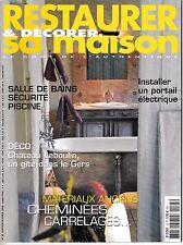 RESTAURER ET DECORER SA MAISON. N° 95. SALLES DE BAINS. CHATEAU LEBOULIN. GERS