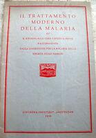 1938 IL TRATTAMENTO MODERNO DELLA MALARIA CHININO STAMPATO AD AMSTERDAM