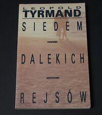 Leopold Tyrmand, Siedem dalekich rejsow