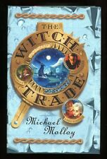 Michael Molloy - The Witch Trade; SIGNED & DATED 1st/1st