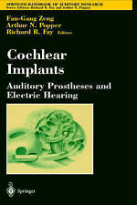 Cochlear Implants: Auditory Prostheses and Electric Hearing (Springer Handbook o