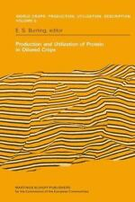Production and Utilization of Protein in Oilseed Crops: Proceedings of-ExLibrary
